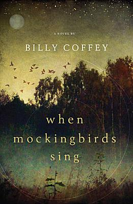 WHEN MOCKINGBIRDS SING, COFFEY, BILLY