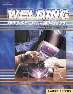 Image for Welding, 5E: Principles and Applications