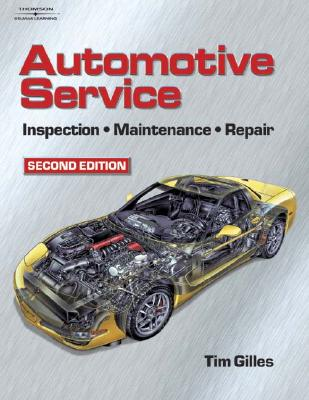 Image for Automotive Service: Inspection, Maintenance and Repair, Second Edition (Automotive Service: Inspection, Maintenance, Repair)
