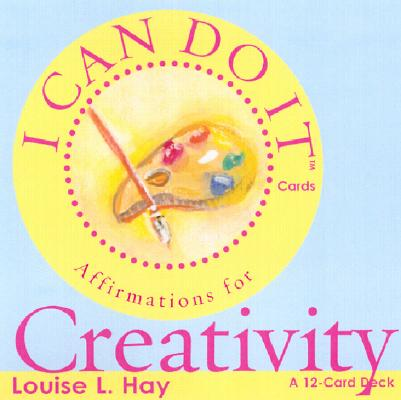 I Can Do It Cards, Creativity, Louise L. Hay