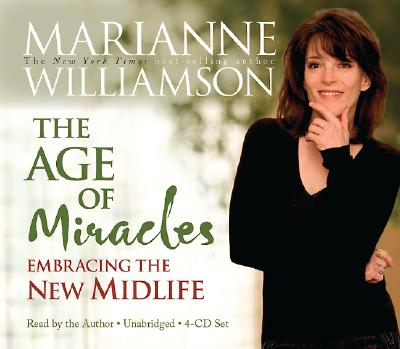 Image for Age of Miracles: Embracing the New Midlife