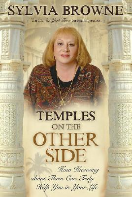 Image for Temples On the Other Side: How Wisdom from 'Beyond the Veil' Can Help You Right Now