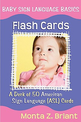 Image for Baby Sign Language Flash Cards: A 50-Card Deck