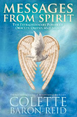 Image for Messages From Spirit - The Extraordinary Power of Oracles, Omens, and Signs