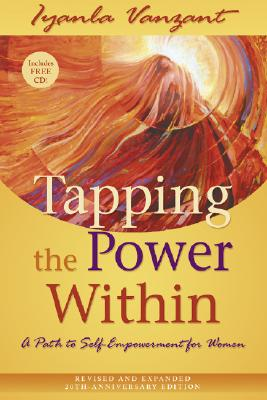 Image for Tapping the Power Within: A Path to Self-Empowerment  for Women