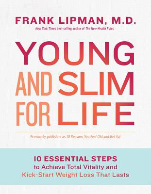 Image for Young and Slim for Life: 10 Essential Steps to Achieve Total Vitality and Kick-Start Weight Loss That Lasts