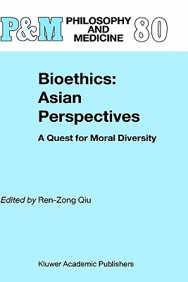 Image for Bioethics: Asian Perspectives: A Quest for Moral Diversity (Philosophy and Medicine)
