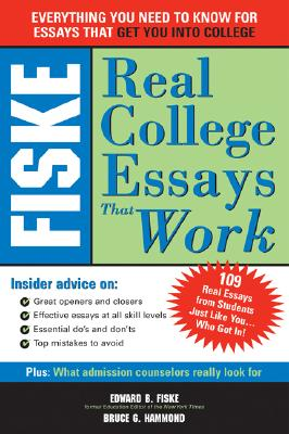 Image for Fiske Real College Essays That Work