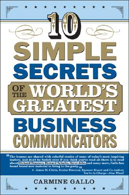 Image for 10 Simple Secrets Of The World's Greatest Business Communicators