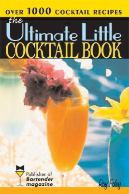 Image for The Ultimate Little Cocktail Book (Bartender Magazine)