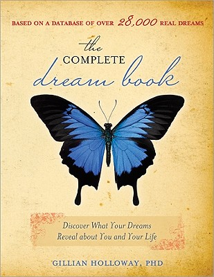 Complete Dream Book, 2nd Edition, The, Holloway, Gillian