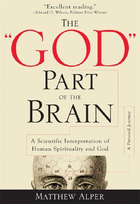 """Image for """"""""""""God"""""""" Part of the Brain: A Scientific Interpretation of Human Spirituality and G"""""""