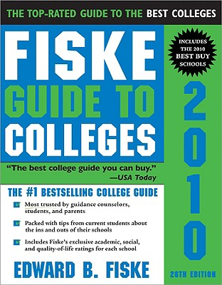 Fiske Guide to Colleges 2010, Fiske, Edward