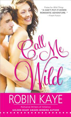 Image for Call Me Wild (Wild Thing)