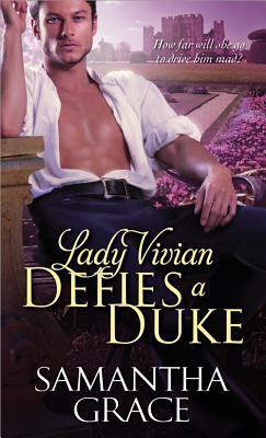 Lady Vivian Defies a Duke, Grace, Samantha