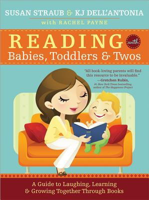 Image for Reading with Babies, Toddlers and Twos: A Guide to Laughing, Learning and Growing Together Through Books