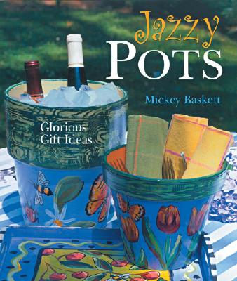 Image for Jazzy Pots: Glorious Gift Ideas