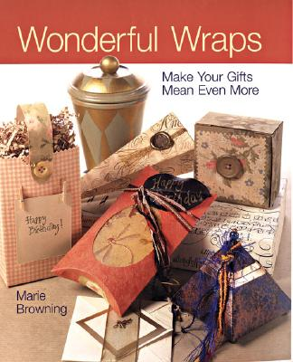 Image for WONDERFUL WRAPS : MAKE YOUR GIFTS MEAN E