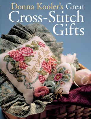 Image for Donna Kooler's Great Cross-Stitch Gifts