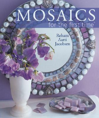 Image for Mosaics for the first time