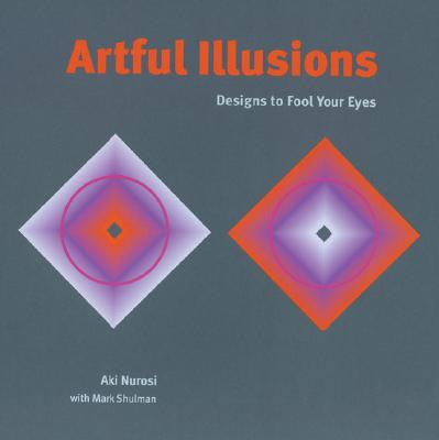 Image for Artful Illusions: Designs to Fool Your Eyes