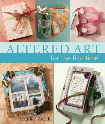 Image for Altered Art For The First Time