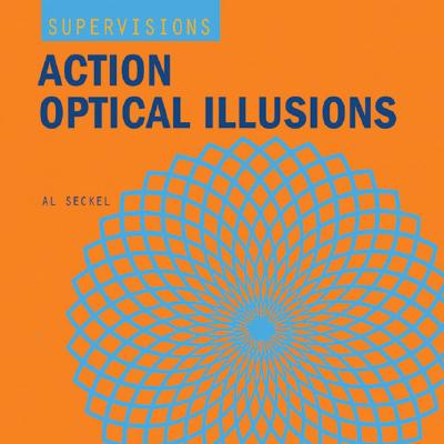 Image for SuperVisions: Action Optical Illusions (Super Visions)