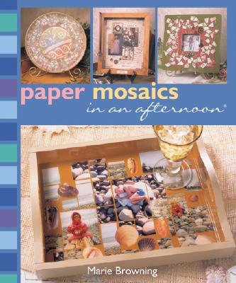 Image for Paper Mosaics in an afternoon