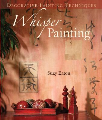 Image for Decorative Painting Techniques: Whisper Painting
