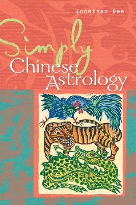 Image for Simply® Chinese Astrology (Simply® Series)