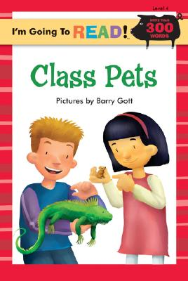 Image for I'm Going to Read (Level 4): Class Pets (I'm Going to Read Series)