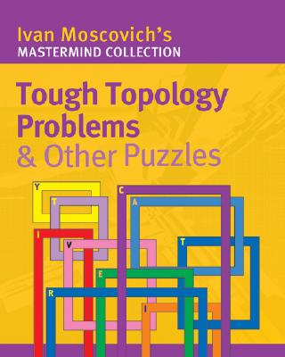 Image for TOUGH TOPOLOGY PROBLEMS AND OTHER PUZZLES