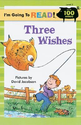 Image for I'm Going to Read® (Level 2): Three Wishes (I'm Going to Read® Series)