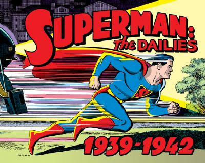 Image for Superman The Dailies: Strips 1-966, 1939-1942