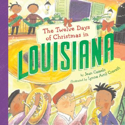 Image for The Twelve Days of Christmas in Louisiana (The Twelve Days of Christmas in America)