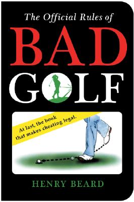 Image for The Official Rules of Bad Golf
