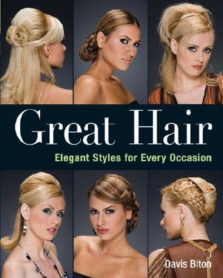 Image for Great Hair: Elegant Styles for Every Occasion