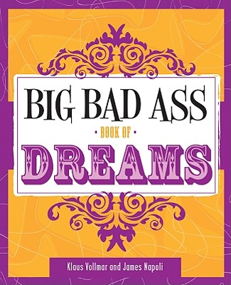 Image for Big Bad Ass Book of Dreams
