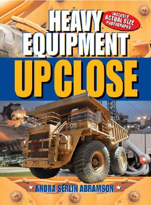 Image for Heavy Equipment: Up Close