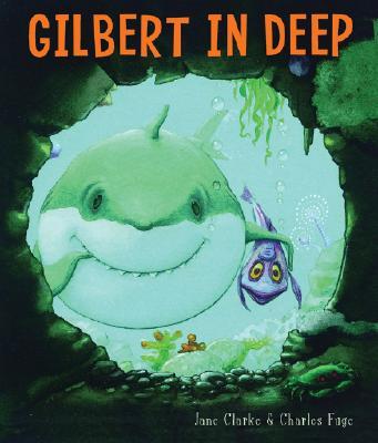 Gilbert in Deep, Jane Clarke