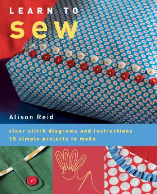 Learn to Sew, Alison Reid