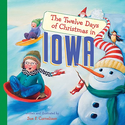 Image for The Twelve Days of Christmas in Iowa (Twelve Days of Christmas, State By State)