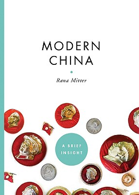 Modern China (A Brief Insight), Mitter, Rana