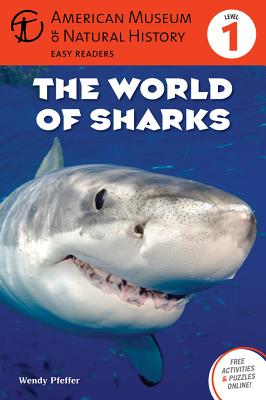 Image for The World of Sharks: (Level 1) (Amer Museum of Nat History Easy Readers)
