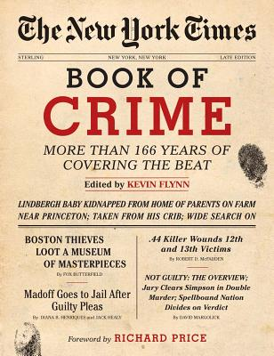 Image for The New York Times Book of Crime: More Than 166 Years of Covering the Beat