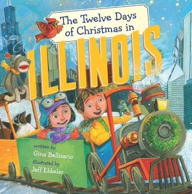 Image for The Twelve Days of Christmas in Illinois (The Twelve Days of Christmas in America)