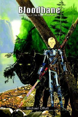 Image for Bloodbane: Book One of The Saga of Wynwrayth (Bk. 1)