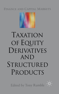 Image for The Taxation of Equity Derivatives and Structured Products
