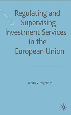 Image for Regulating and Supervising Investment Services in the European Union