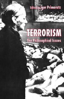 Image for Terrorism: The Philosophical Issues